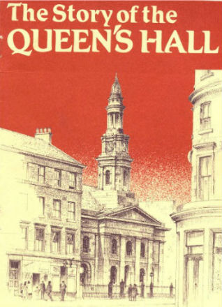 The Story of The Queen's Hall
